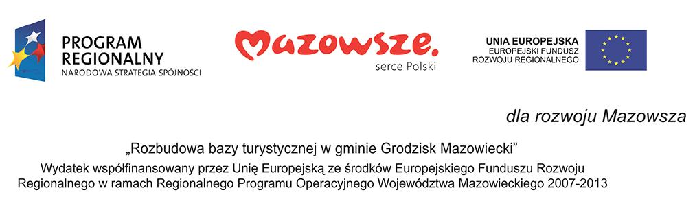 Dotacje UE. Rozbudowa bazy turystycznej w gminie Grodzisk Mazowiecki